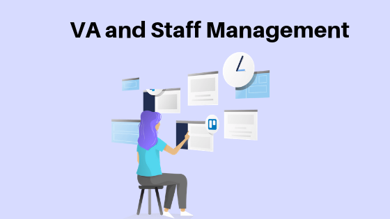 No Need to Hire a Management Staff Or Manage Your VA